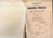 elementa instituiones phliosopphiaae christiane comparatae -sanseverino vol prim