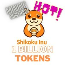 1 BILLION  SHIKOKU INU  - CRYPTO MINING-CONTRACT - USA SELLER