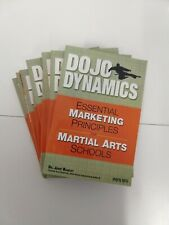 Dojo Dynamics : Essential Marketing Principles for Martial Arts Schools - *New*
