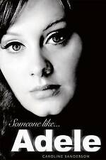 Someone Like Adele, Caroline Sanderson, Excellent Book