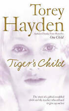 The Tiger's Child By Torey Hayden - New
