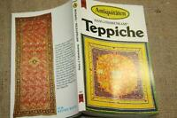 Sammlerbuch alte Teppiche, Knüpfteppiche, Orientteppiche, Teppichkunde 1983