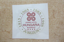 GRAND HOTEL HUNGARIA BUDAPEST UNGARN AUFKLEBER STICKER LOGO JUBILEUM JUBILÄUM