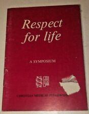 respect for life / a symposium