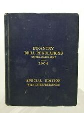 1904 Infantry Drill Regulations United States Army Special Edition Militaria