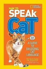 How To Speak Cat,Aline Alexander Newman,New Book mon0000121547