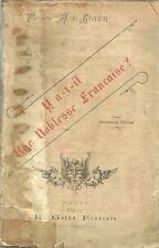 Y A-T-IL UNE NOBLESSE FRANÇAISE ? Vicomte A. de ROYER + Le Gotha Français + 1899