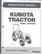 Kubota B2630, B3030 Tractor Operator Manual 6C200-63118