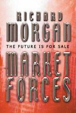 Market Forces (GOLLANCZ S.F.),Richard Morgan