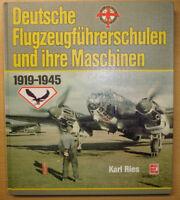 Deutsche Flugzeugführerschulen und ihre Maschinen 1919-1945 Flugschulen Buch
