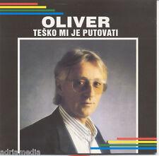 OLIVER DRAGOJEVIC CD Tesko mi je putovati Album 1992 Split Hrvatski mornari More