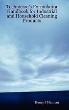 Technician's Formulation Handbook for Industrial and Household Cleaning...