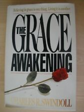 The Grace Awakening by Charles R. Swindoll