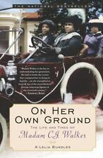 On Her Own Ground: The Life and Times of Madam C.J. Walker (Lisa Drew Books (Pap
