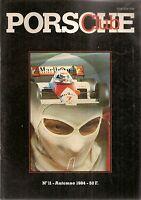 PORSCHE CLUB 11 1984 CHAMPIONNAT DU MONDE DES PILOTES ALAIN PROST NIKI LAUDA McL