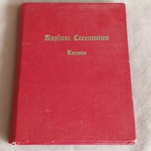 Rare 1952 Kansas Knights Templar Asylum Ceremonies Freemason Book vintage 6th Ed