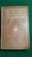 LITTLE JOURNEYS To the Homes of Good Men and Great 1895 ELBERT HUBBARD 1ST ED.
