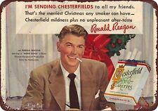 "Ronald Reagan Chesterfield Cigarettes Rustic Retro Metal Sign 8"" x 12"""