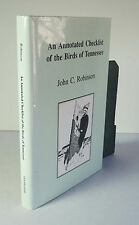 An Annotated Checklist of the Birds of Tennessee 1990 Robinson Bird Watching HC