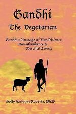 Gandhi : The Vegetarian by Holly Roberts (2007, Hardcover)