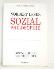 Sozialphilosophie. Vorlesungen zur Einführung/Norbert Leser/Böhlau Studienbücher