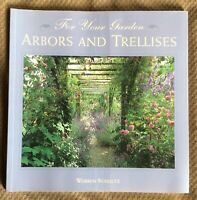 For Your Garden Arbors and Trellises Warren Schultz 1995