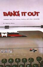 BANG IT OUT - Cameryn Moore - Vol 1 - 2011 - Quality Smut (Is There Such Thing?)