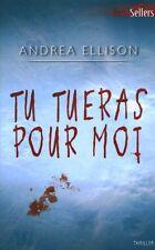 Livre de poche tu tueras pour moi Andrea Ellison book