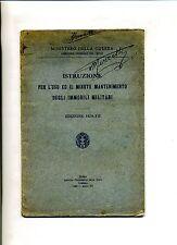 ISTRUZIONE PER L'USO ED IL MINUTO MANTENIMENTO DEGLI IMMOBILI MILITARI# 1929