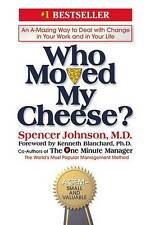 Who Moved My Cheese? An Amazing Way to Deal with Change in Your Work-ExLibrary
