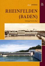 Rheinfelden Baden Württemberg Stadt Geschichte Bildband Buch Fotos Bilder Buch