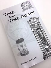 TIME AND TIME AGAIN By Ron Phillips (2009 Paperback 1st Edition) BRAND NEW