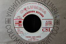 Carl Smith There She Goes b/w Old Lonesome Times White Label Promo 45-rpm Record
