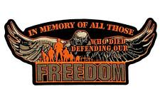 In Memory Those Who Died Defending Freedom Embroidered Patch Iron Sew HLPM15070