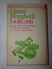 Industria Economia, Manghetti: Soliti Noti Agnelli Pirelli De Benedetti 1985