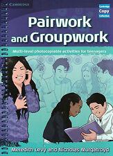 Cambridge Copy Collection PAIRWORK & GROUPWORK Multi-level Activities Teens @NEW