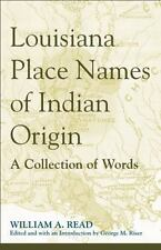Louisiana Place Names of Indian Origin: A Collection of Words (Alabama Fire Ant)