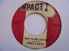 "New ListingRomax & Keith Don't Blame The Man Impact Reggae 7"" Hear"