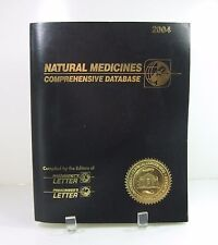 NATURAL MEDICINES Comprehensive Database Book 2004 SIXTH EDITION