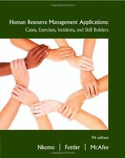 Human Resource Management Applications : Cases, Exercises, Incidents, and Skill