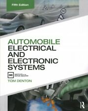Automobile Electrical and Electronic Systems, Paperback by Denton, Tom, Like ...