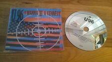 CD Pop U96 - I Wanna Be A Kennedy (3 Song) MCD POLYDOR sc