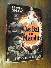 Le bal des maudits / Irwin Shaw / Presses de la Cités 1965