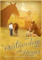 PRE ORDER: IN PARTNERSHIP WITH HORSES AS OUR COACHES, HEALERS - DVD - Region 1