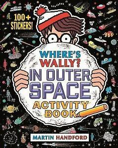 Where's Wally? in Outer Space Activity Book by Martin Handford Paperback New