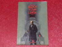 [BIBLIOTHEQUE H. & P.-J. OSWALD]  NEO # 109 BLOCH /TRAIN ENFER / SF FANTASTIQUE