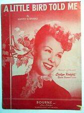 EVELYN KNIGHT Sheet Music A LITTLE BIRD TOLD ME 40's Traditional POP Vocal