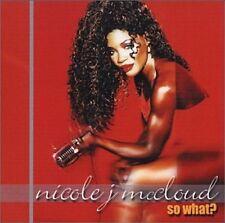 NICOLE MCCLOUD - So What - CD
