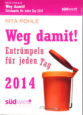 Pohle, Rita – Weg damit! Entrümpeln für jeden Tag, 2014 !!! 2014 !!! rar ovp