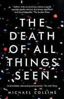 The Death Of Todo Things Visto Michael Collins